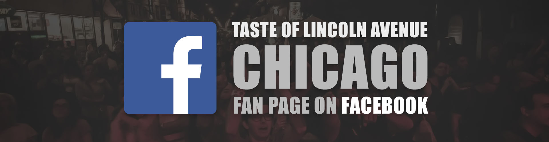 Join Taste Of Lincoln Avenue Chicago on Facebook, like our fan page!